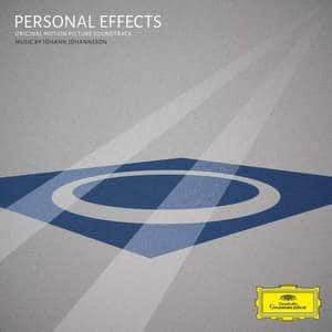 'Personal Effects (Original Motion Picture Soundtrack)' by Jóhann Jóhannsson