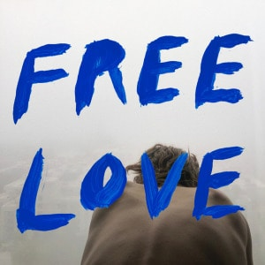 'Free Love' by Sylvan Esso