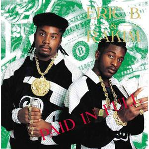 'Paid In Full' by Eric B. & Rakim