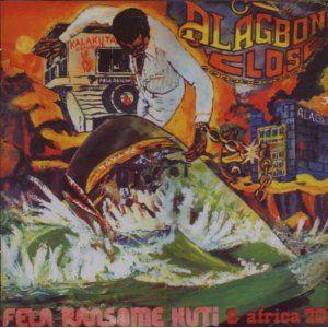 'Alagbon Close / Why Black Man Dey Suffer' by Fela Kuti