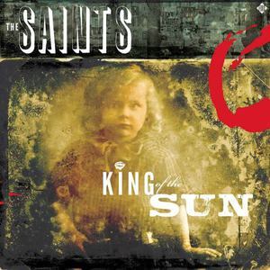 'King of the Sun / King of the Midnight Sun' by The Saints