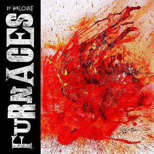 'Furnaces' by Ed Harcourt