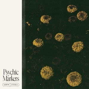 'Psychic Markers' by Psychic Markers