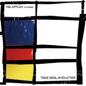 'Tone Soul Evolution' by The Apples In Stereo