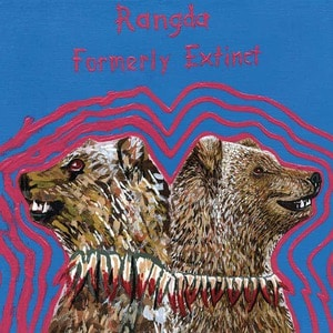 'Formerly Extinct' by Rangda