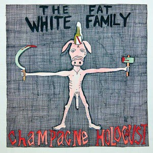 'Champagne Holocaust' by Fat White Family