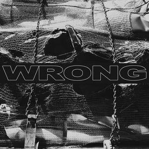 'Wrong' by Wrong
