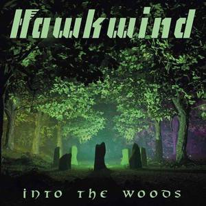 'Into The Woods' by Hawkwind