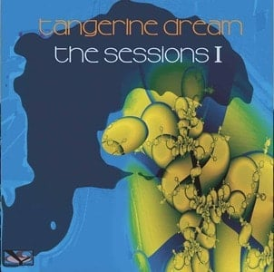 'The Sessions I' by Tangerine Dream