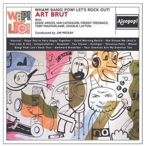 'Wham! Bang! Pow! Let's Rock Out!' by Art Brut