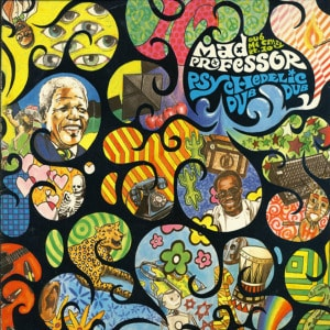 'Psychedelic Dub' by Mad Professor