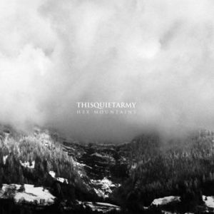 'Hex Mountains' by Thisquietarmy