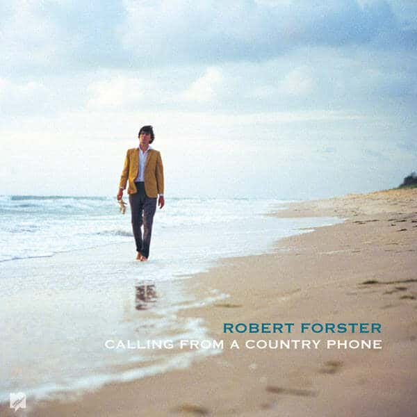 'Calling From A Country Phone' by Robert Forster