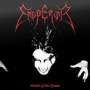 'Wrath of the Tyrant' by Emperor
