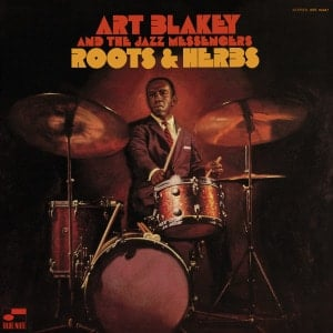 'Roots & Herbs' by Art Blakey & The Jazz Messengers