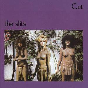 'Cut' by The Slits