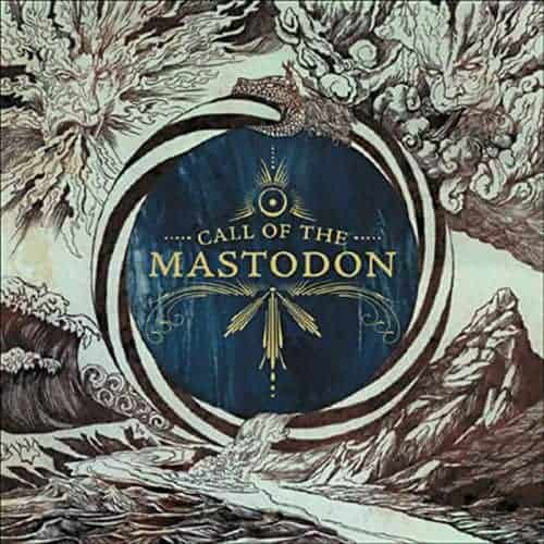 'Call Of The Mastodon' by Mastodon