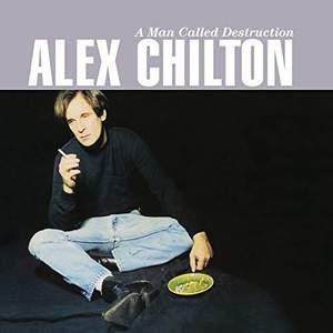 'A Man Called Destruction' by Alex Chilton