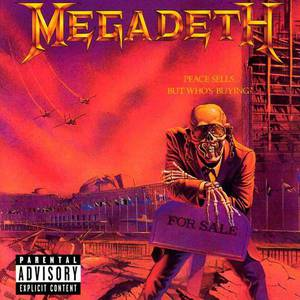 'Peace Sells... But Who's Buying?' by Megadeth