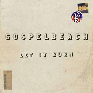 'Let It Burn' by GospelbeacH