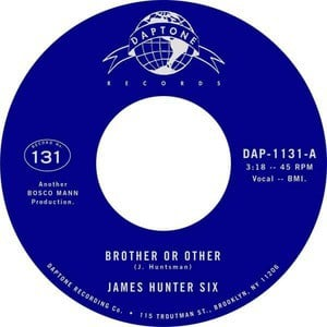 'Brother Or Other / Never' by The James Hunter Six