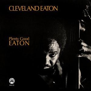 'Plenty Good Eaton' by Cleveland Eaton
