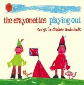 Playing Out - Songs For Children And Robots by The Crayonettes