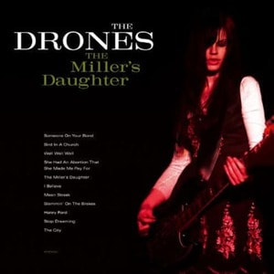 'The Miller's Daughter' by The Drones