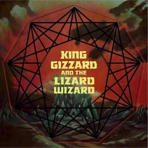 'Nonagon Infinity' by King Gizzard & The Lizard Wizard