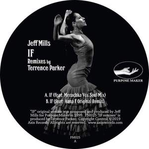 'IF Remixes' by Jeff Mills