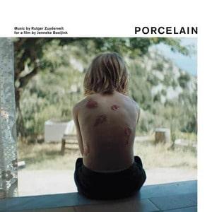 'Porcelain (Original Film Soundtrack)' by Rutger Zuydervelt
