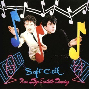'Non Stop Ecstatic Dancing' by Soft Cell