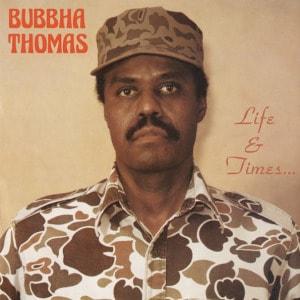 'Life & Times...' by Bubbha Thomas