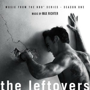 'The Leftovers - Music From The HBO Series  - Season One' by Max Richter
