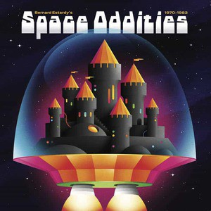 'Space Oddities 1970-1982' by Bernard Estardy