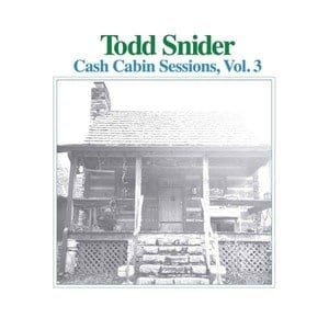 'Cash Cabin Sessions, Vol. 3' by Todd Snider