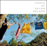 Songs Of Seven Colors by Helios, Boats, Aus, Kettel, Various