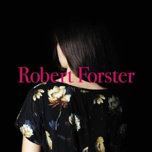 'Songs To Play' by Robert Forster
