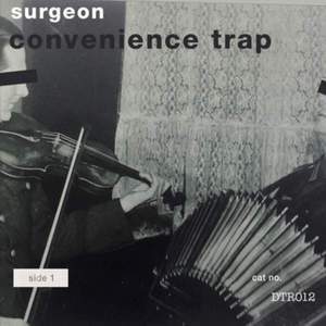 'Convenience Trap' by Surgeon