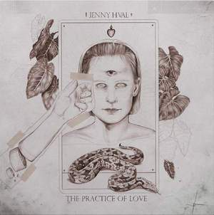 'The Practice of Love' by Jenny Hval