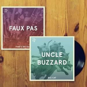 'That's My Ego / Big Cat' by Faux Pas / Uncle Buzzard
