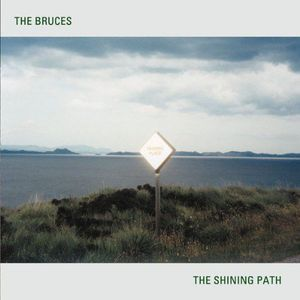 'The Shining Path' by The Bruces