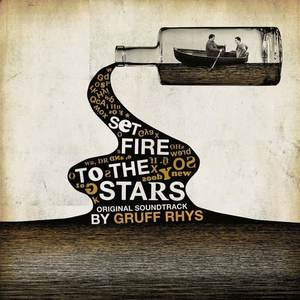 'Set Fire To The Stars' by Gruff Rhys