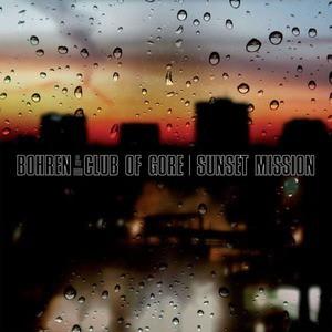 'Sunset Mission' by Bohren & Der Club Of Gore