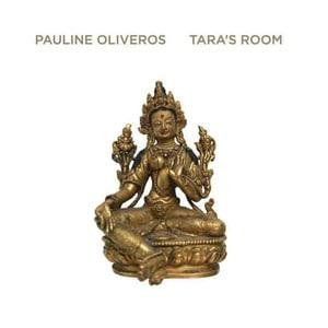 'Tara's Room' by Pauline Oliveros