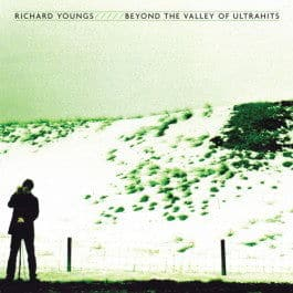 Beyond The Valley of Ultrahits by Richard Youngs