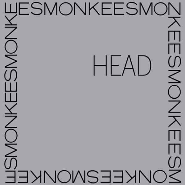 'Head' by The Monkees