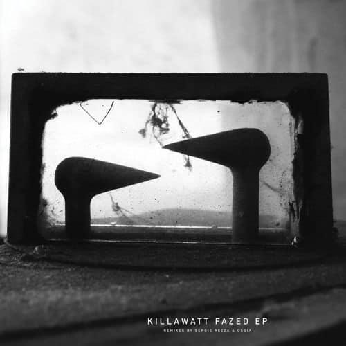 'Fazed EP' by Killawatt