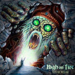 'Electric Messiah' by High On Fire