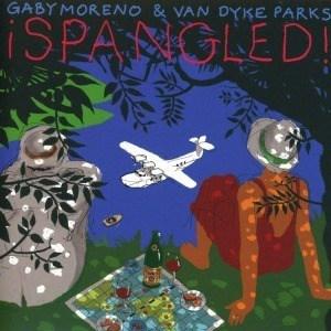 '¡Spangled!' by Gaby Moreno & Van Dyke Parks
